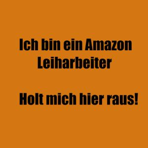 Amazon, Leiharbeit