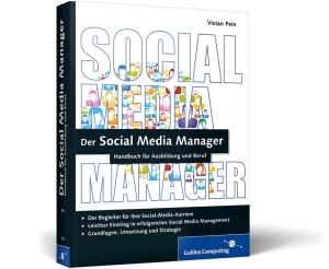 Social, Media, Manager, Fachbuch, Lehrbuch, Handbuch, Praxis, Praktiker, umfassend, aktuell