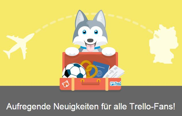 Trello und Slack –BFF*!
