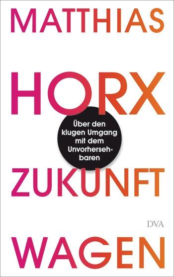 Leseempfehlung: Matthias Horx – Zukunftwagen