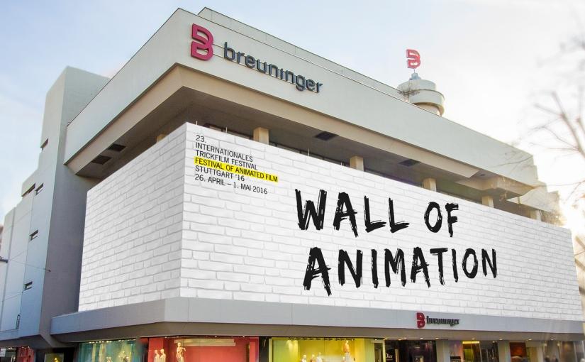 Das ist wirklich großARTig: Die Breuninger – Wall of Animation anlässlich des 23. Internationalen Trickfilm-Festivals inStuttgart