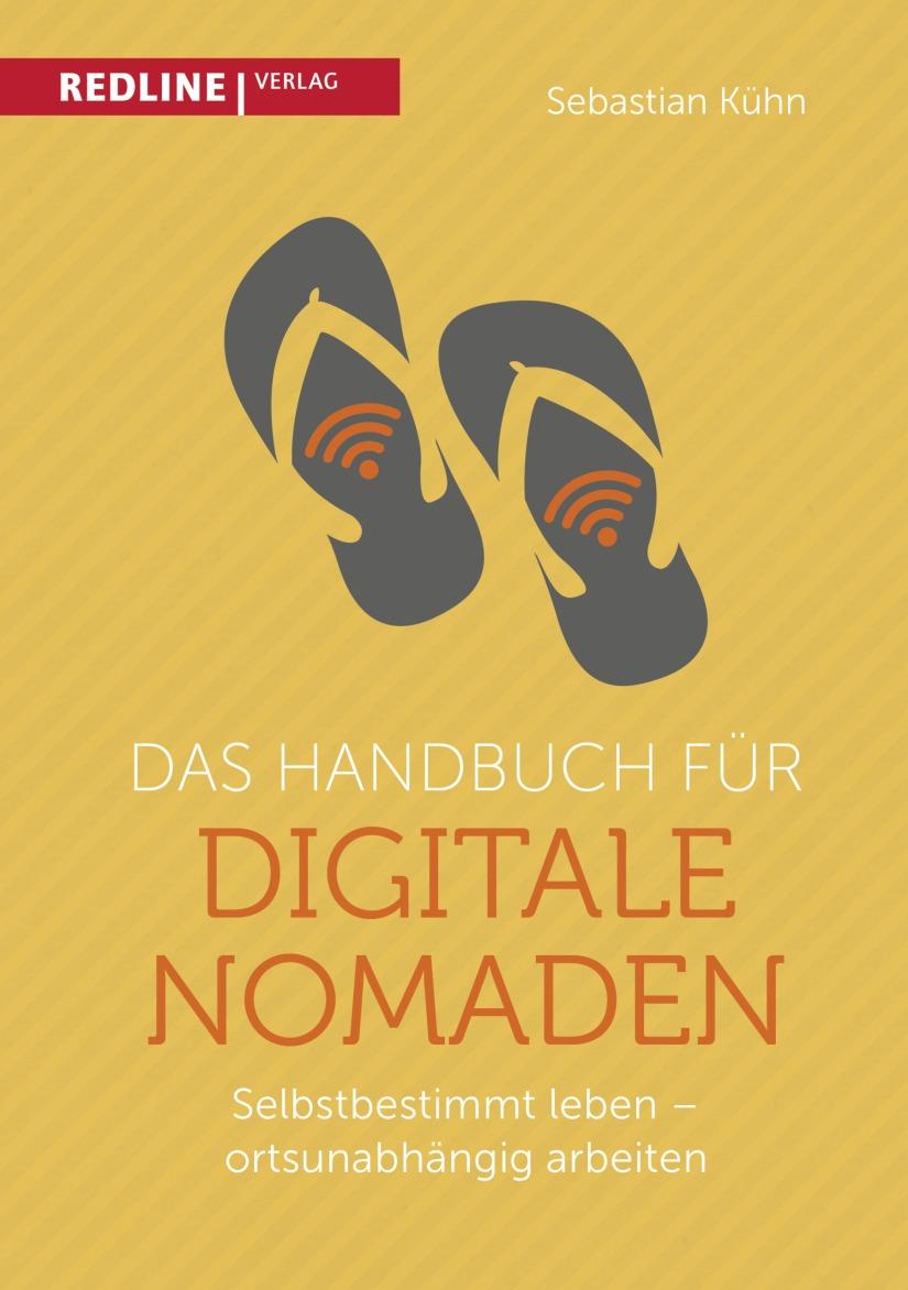 Sebastian Kühn: Das Handbuch für digitaleNomaden